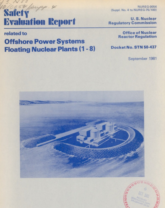 Safety Evaluation Report for Offshore Power Systems floating nuclear power plants